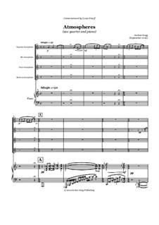 Atmospheres (sax quartet and piano): Atmospheres (sax quartet and piano) by Jordan Grigg
