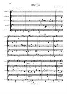 Malgré Moi: For clarinet quintet (E flat, 2 B flats, alto and bass) by Дэвид Соломонс
