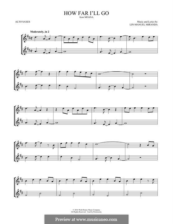 How Far I'll Go (Alessia Cara): For two alto saxophones by Lin-Manuel Miranda