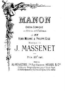 Манон: Акт I. Аранжировка для голосов и фортепиано by Жюль Массне