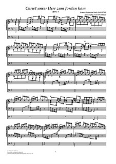 Christ unser Herr zum Jordan kam, BWV 7: Для органа by Иоганн Себастьян Бах