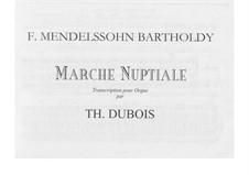 Свадебный марш: Для органа by Феликс Мендельсон-Бартольди