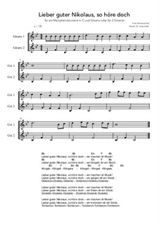 Lieber guter Nikolaus, so höre doch: For a melody instrument in C and guitar or for 2 guitars (B flat Major) by folklore