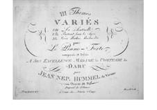 Trois themes variés, Op.34: La Sentinelle by Иоганн Непомук Гуммель