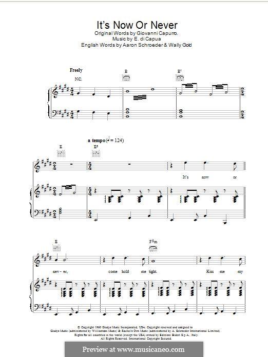 It's Now or Never (Elvis Presley): Для голоса и фортепиано (или гитары) by Eduardo di Capua, Aaron Schroeder, Wally Gold