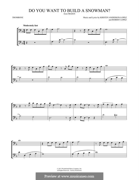 Do You Want to Build a Snowman? (Kristen Bell): For two trombones by Robert Lopez, Kristen Anderson-Lopez