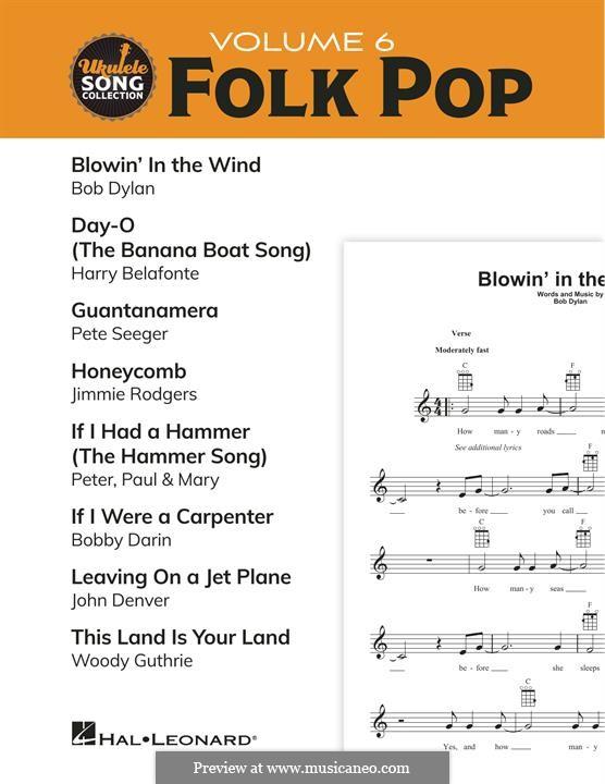 Ukulele Song Collection, Volume 6: Folk Pop: Ukulele Song Collection, Volume 6: Folk Pop by Bob Dylan, Bobby Darin, Jimmie Rodgers, Peter Seeger, Harry Belafonte