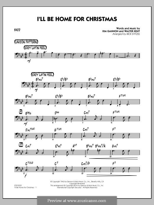 I'll Be Home for Christmas: Bass part (Rick Stitzel) by Kim Gannon, Walter Kent