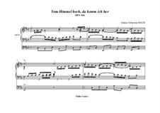 Vom Himmel hoch, da komm' ich her, BWV 606: Für Orgel by Иоганн Себастьян Бах