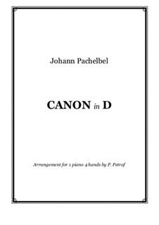 Канон ре мажор: Для фортепиано в 4 руки by Иоганн Пахельбель