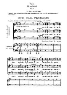 Ломбардцы в первом крестовом походе: Акт III, для солистов, хора и фортепиано by Джузеппе Верди