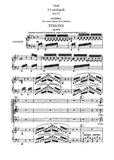 Ломбардцы в первом крестовом походе: Акт IV, для солистов, хора и фортепиано by Джузеппе Верди