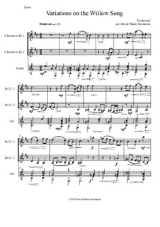 Variations on the Willow Song: For 2 clarinets and guitar by folklore