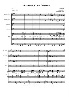 Hosanna, Loud Hosanna: For brass quartet - organ accompaniment by Unknown (works before 1850)
