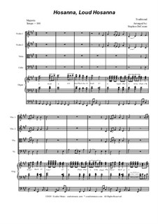 Hosanna, Loud Hosanna: For string quartet - organ accompaniment by Unknown (works before 1850)