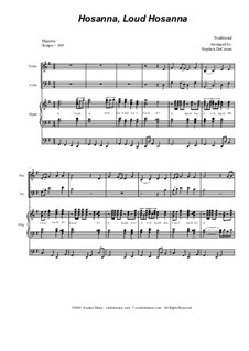 Hosanna, Loud Hosanna: Duet for violin and cello - organ accompaniment by Unknown (works before 1850)
