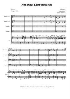 Hosanna, Loud Hosanna: For brass quartet (alternate version) - piano accompaniment by Unknown (works before 1850)