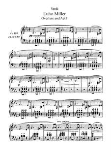Луиза Миллер: Акт I, для солистов, хора и фортепиано by Джузеппе Верди