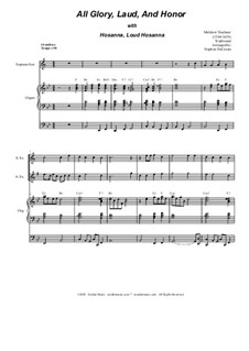 All Glory, Laud, and Honor (with 'Hosanna, Loud Hosanna'): For saxophone quartet and organ by Unknown (works before 1850), Melchior Teschner