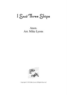 I Saw Three Ships: For clarinet quintet by folklore