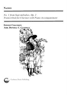 Семь мелодий для голоса и фортепиано, Op.2: No.1 Nanny, for clarinet and piano by Эрнест Шоссон