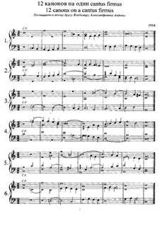 Двенадцать канонов на один cantus firmus: Для фортепиано by Анатолий Лядов
