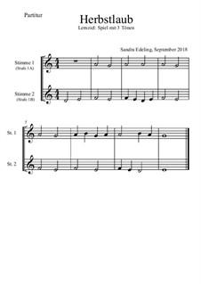 Herbstlaub: Für 2 Melodieinstrumente in C by Sandra Edeling