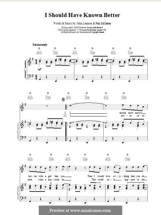 I Should Have Known Better (The Beatles): Для голоса и фортепиано (или гитары) by John Lennon, Paul McCartney