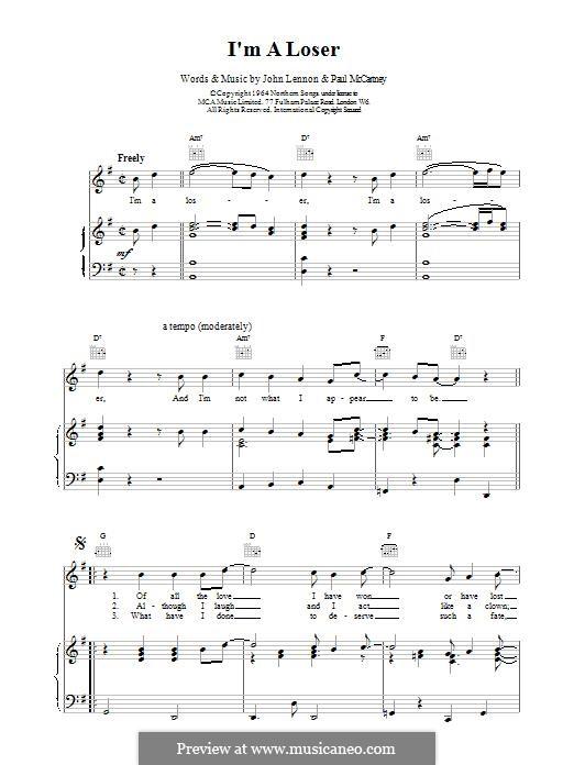 I'm a Loser (The Beatles): Для голоса и фортепиано (или гитары) by John Lennon, Paul McCartney