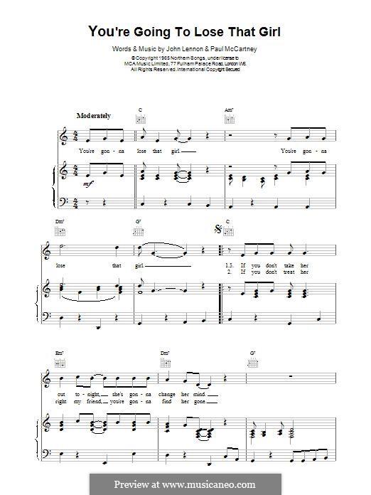 You're Going to Lose That Girl (The Beatles): Для голоса и фортепиано (или гитары) by John Lennon, Paul McCartney