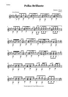 Polka Brillante - Guitar: Polka Brillante - Guitar by Charles James Dorn