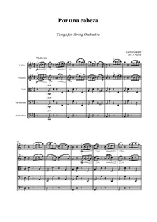 Por Una Cabeza: For string orchestra - score and parts by Carlos Gardel
