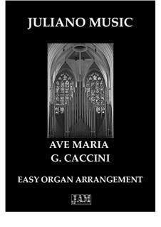 Аве Мария: For easy organ by Джулио Каччини