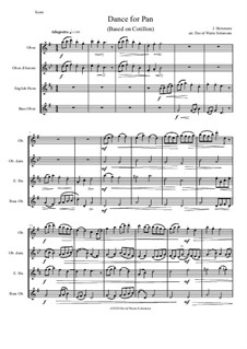 Dance for Pan (based on Cotillon): For oboe consort (oboe, oboe d'amore, cor anglais and bass oboe) by Jean Hotteterre