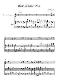 10 Easy Classical Pieces For Soprano Saxophone & Piano: Happy Birthday To You by Франц Шуберт, Иоганн Штраус (младший), Эдуард Элгар, Жак Оффенбах, Людвиг ван Бетховен, Эдвард Григ, Джулиус Бенедикт, Милдред  Хилл, Eduardo di Capua