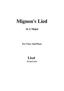 Песнь Миньоны, S.275: Ля мажор by Франц Лист