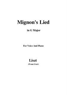 Песнь Миньоны, S.275: G Major by Франц Лист