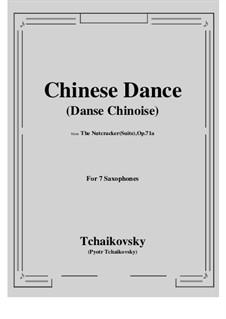 No.6 Китайский танец: For 7 saxophones by Петр Чайковский