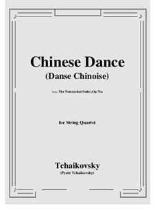 No.6 Китайский танец: Для струнного квартета by Петр Чайковский