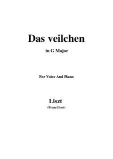 Muttergottes-Sträusslein zum Mai-Monate, S.316: No.1 Das Veilchen in G Major by Франц Лист