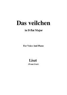 Muttergottes-Sträusslein zum Mai-Monate, S.316: No.1 Das veilchen in D flat Major by Франц Лист