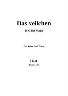 Muttergottes-Sträusslein zum Mai-Monate, S.316: No.1 Das Veilchen in G flat Major by Франц Лист