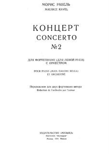 Концерт для левой руки ре мажор, M.82: Переложение для двух фортепиано by Морис Равель