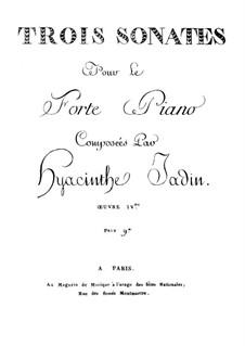 Три сонаты для фортепиано, Op.4: Соната No.3 by Гиацинт Жаден