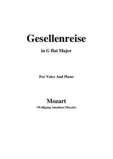 Lied zur Gesellenreise, K.468: G flat Major by Вольфганг Амадей Моцарт