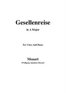 Lied zur Gesellenreise, K.468: Ля мажор by Вольфганг Амадей Моцарт