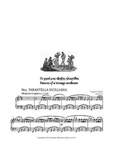 Dances - No.7 Tarantella Sicilliana: Dances - No.7 Tarantella Sicilliana by Vangelis Vlahakis