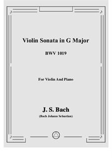 Соната для скрипки и клавесина No.6 соль мажор, BWV 1019: Аранжировка для скрипки и фортепиано by Иоганн Себастьян Бах