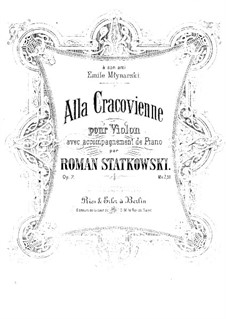 Alla Cracovienne for Violin and Piano, Op.7: Партитура by Roman Statkowski