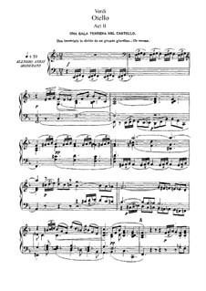 Отелло: Акт II, для солистов, хора и фортепиано by Джузеппе Верди